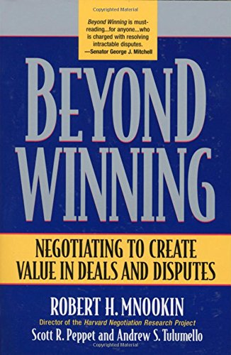 Compare Textbook Prices for Beyond Winning: Negotiating to Create Value in Deals and Disputes  ISBN 9780674012318 by Mnookin, Robert H.,Peppet, Scott R.,Tulumello, Andrew S.