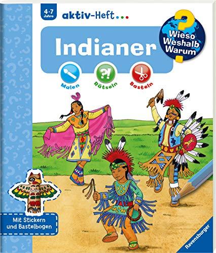 Indianer (Wieso? Weshalb? Warum? aktiv-Heft)