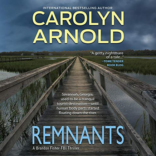 Remnants Audiobook By Carolyn Arnold cover art
