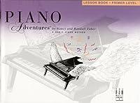 Piano Adventures: Lesson Book Primer Level (Piano Adventures Library)