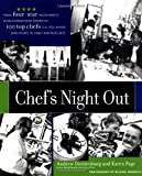 Chef's Night Out: From Four-Star Restaurants to Neighborhood...