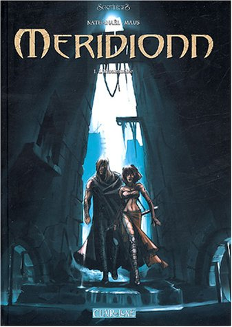 Méridionn, tome 1 : L'innommable