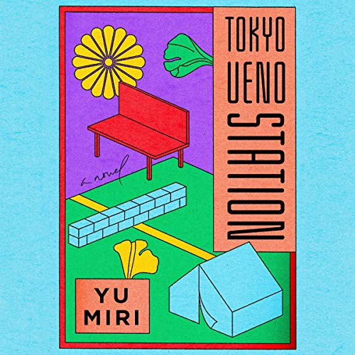 Tokyo Ueno Station: A Novel
