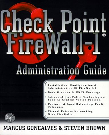 Check Point FireWall-1, w. CD-ROM: An Administration Guide (Networking)
