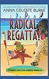 Radical Regatta! Corsario Cove Cozy Mystery #4 (Corsario Cove Cozy Mystery Series)