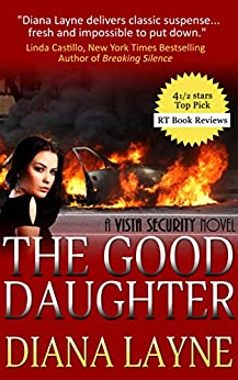 The Good Daughter: A Mafia Thriller (Vista Security Series Book 1) by [Diana Layne]