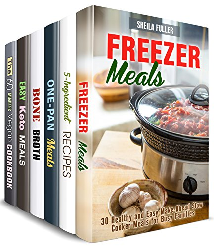 Easy for Busy Box Set (6 in 1): Freezer, 5-Ingredient, Cast Iron, Bone Broth, Ketogenic and Vegan Meals for People on the Go (Dump Recipes Book 2) (English Edition)