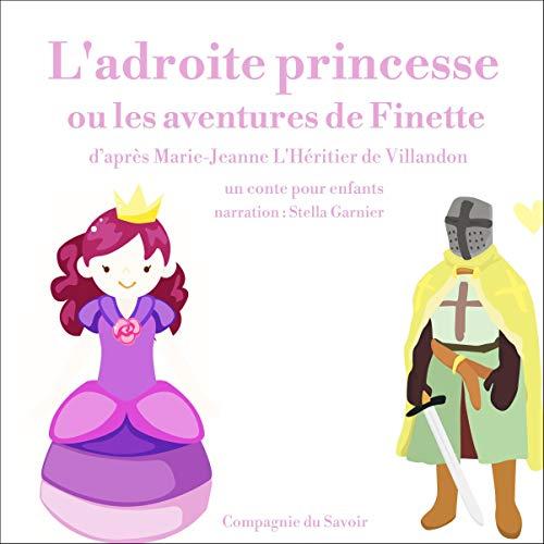 L'adroite princesse ou les aventures de Finette cover art