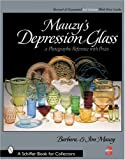 Mauzy's Depression Glass: A Photographic Reference with Prices (Schiffer Book for Collectors)