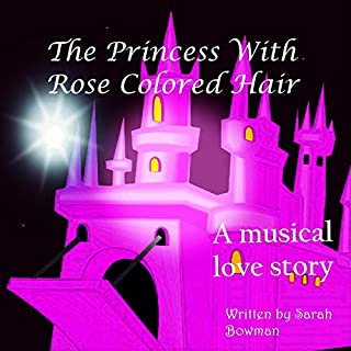 The Princess with Rose Colored Hair audiobook cover art