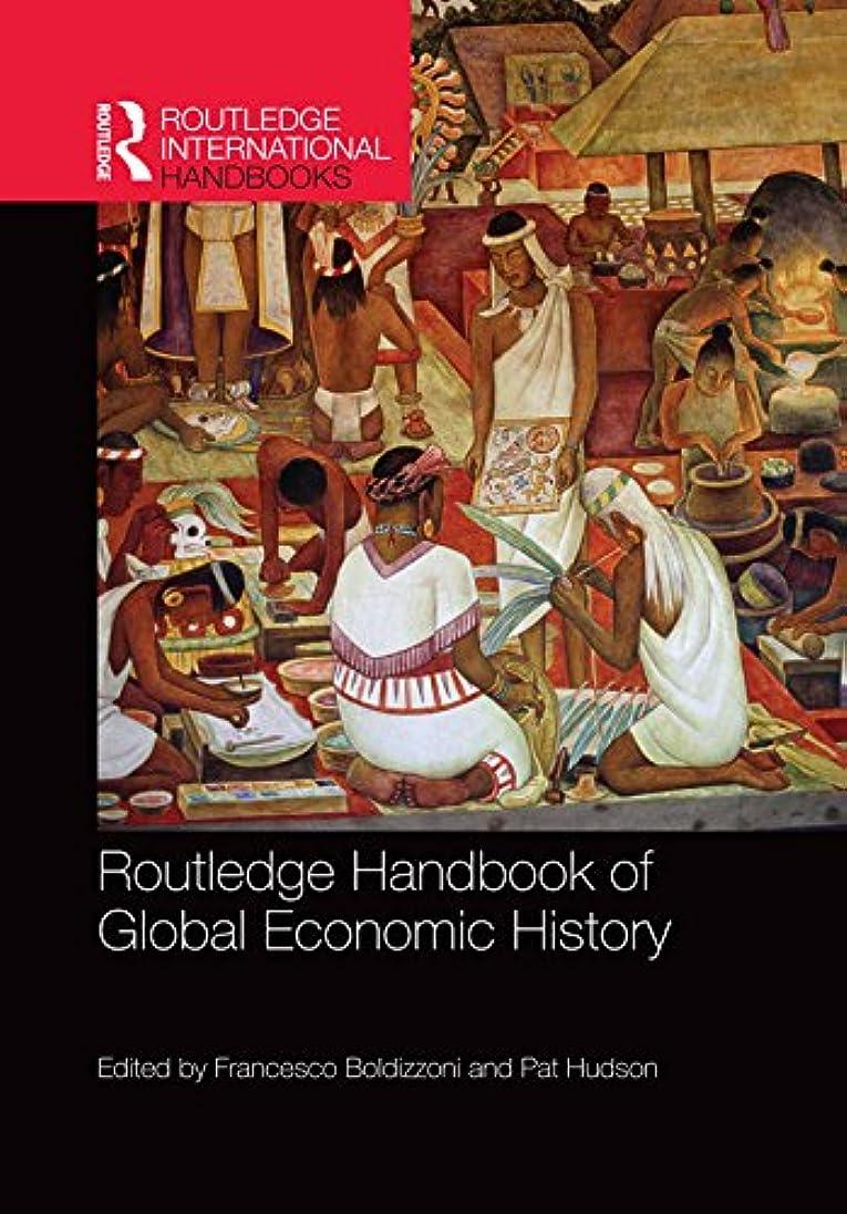 妖精魚本気Routledge Handbook of Global Economic History (Routledge International Handbooks) (English Edition)