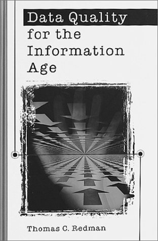 Data Quality for the Information Age (Artech House Computer Science Library)