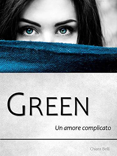 GREEN: Un amore complicato