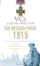 VCs of the First World War: Western Front 1915