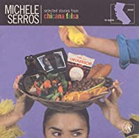Selected Stories From: Chicana Falsa