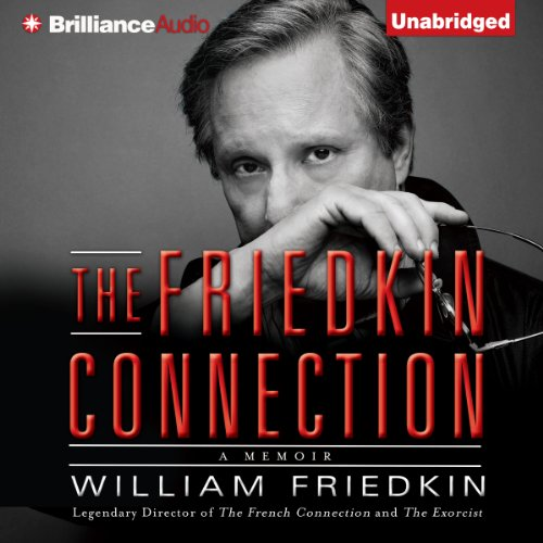 The Friedkin Connection audiobook cover art