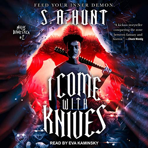 I Come with Knives Audiobook By S. A. Hunt cover art