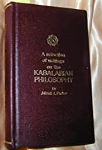 A Selection of Writings on the Kabalarian Philosophy