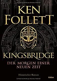 Kingsbridge - Der Morgen einer neuen Zeit: Historischer Roman: 4