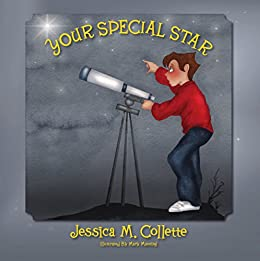 Your Special Star by [Jessica M. Collette]