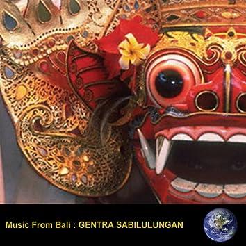 Music From Bali : Gentra Sabilulungan