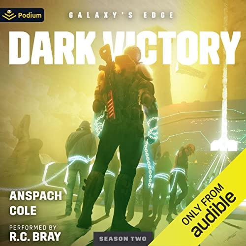 Dark Victory: Galaxy's Edge Season 2, Book 2