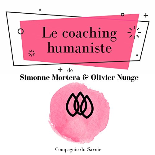 Le coaching humaniste audiobook cover art