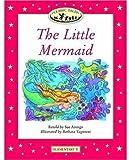 "Classic Tales (Elementary 1: 200 Headwords: ""The Little Mermaid"")"