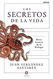 Los secretos de la vida: Breve historia de la biología (Agora Ciencia (critica))