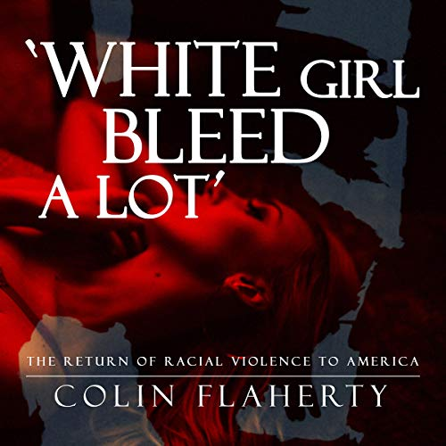 White Girl Bleed a Lot  By  cover art