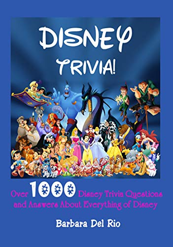 Disney Trivia! : Over 1000 Disney Trivia Questions and Answers About Everything of Disney (English…