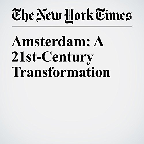 Amsterdam: A 21st-Century Transformation audiobook cover art
