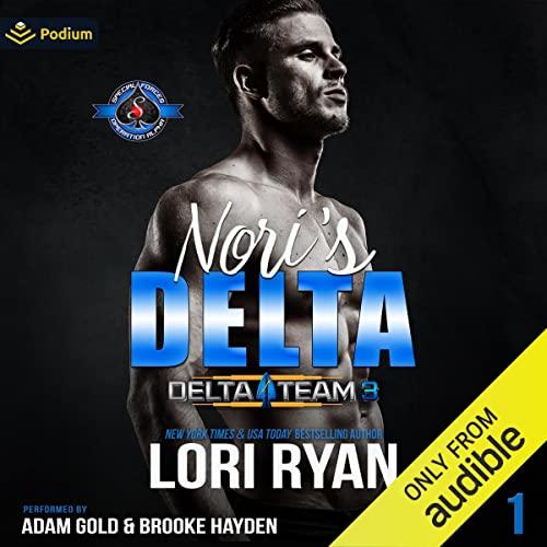 Nori's Delta: Delta Team Three, Book 1