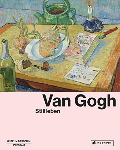 Van Gogh: Stillleben