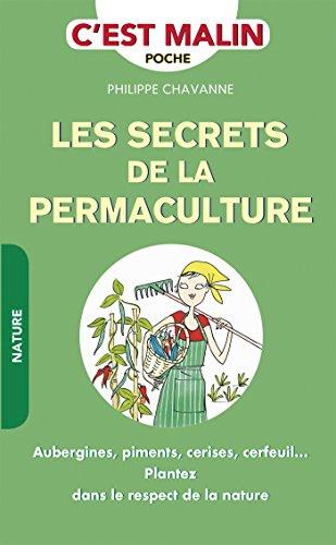 Les secrets de la permaculture, c'est malin (French Edition)