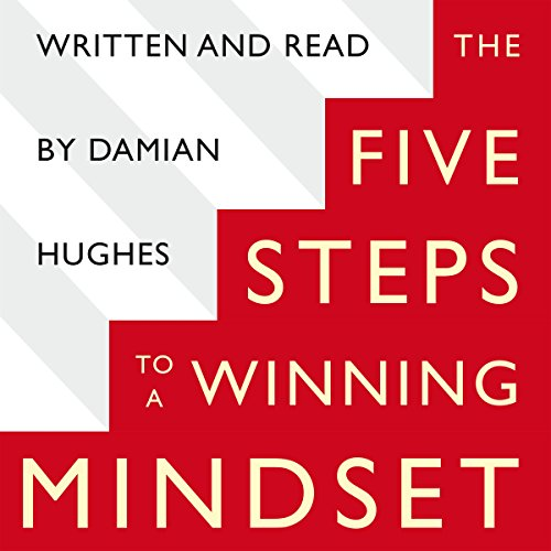 The Five STEPS to a Winning Mindset audiobook cover art