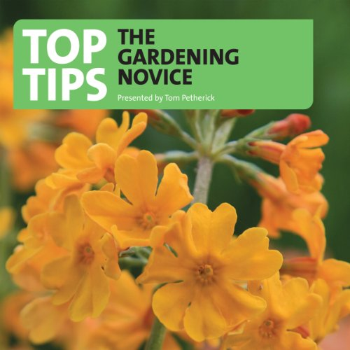 Top Tips for the Gardening Novice audiobook cover art