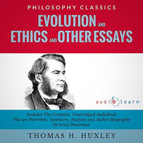 Evolution and Ethics and Other Essays audiobook cover art