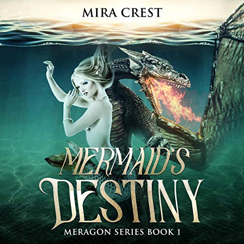 Mermaid's Destiny: An Epic Fantasy Action Adventure Series audiobook cover art