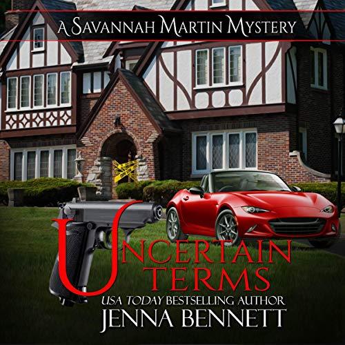 Uncertain Terms: A Savannah Martin Novel cover art