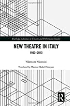 New Theatre in Italy: 1963-2013