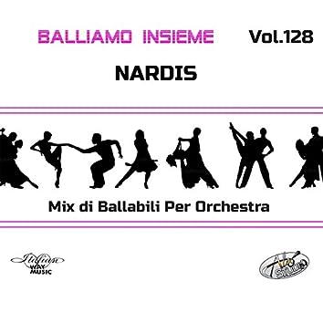 Balliamo insieme, Vol. 128 (Mix di ballabili per orchestra)