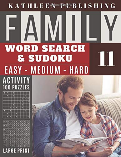 Family Word Search and Sudoku Puzzles Large Print: 100 games Activity Book | WordSearch | Sudoku - Easy - Medium and Hard for Beginner to Expert Level ... | Made in USA Vol.11 (Family activity book)