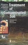 Treatment of Contaminated Soil: Fundamentals, Analysis, Applications