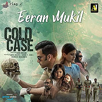"""Eeran Mukil (From """"Cold Case"""")"""