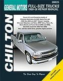 GM Full-Size Trucks, 1999-06 Repair Manual (Chilton's Total Car Care Repair Manual)