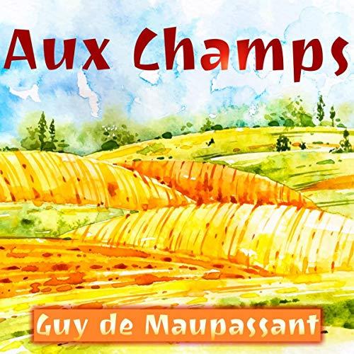 Aux Champs (Livre audio)