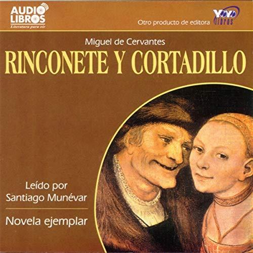 Rinconete y Cortadillo (Texto Completo) cover art