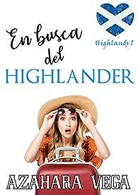En busca del Highlander par Azahara Vega
