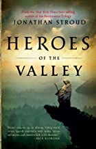 Heroes of the Valley (Heroes of the Valley (Quality)) by Stroud, Jonathan (2010) Paperback